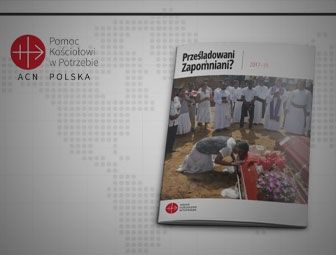 Prześladowani i zapomniani. Raport za lata 2017-2019