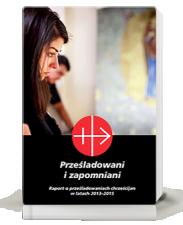 """""""Prześladowani i zapomniani"""". 2013-2015"""
